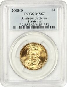 Click now to see the BUY IT NOW Price! 2008 D ANDREW JACKSON $1 PCGS MS67  POSITION A  LOW POP   PRESIDENTIAL DOLLAR
