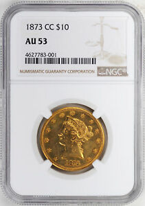 Click now to see the BUY IT NOW Price! 1873 CC LIBERTY HEAD $10 NGC AU 53