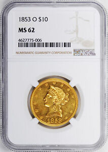 Click now to see the BUY IT NOW Price! 1853 O LIBERTY HEAD $10 NGC MS 62