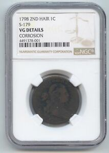 1798 DRAPED BUST LARGE CENT SECOND HAIR S 179 NGC VG DETAILS