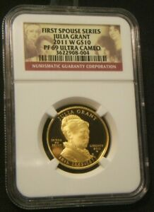 2011 W   $10 FIRST SPOUSE JULIA GRANT   NGC PF 69 ULTRA CAMEO