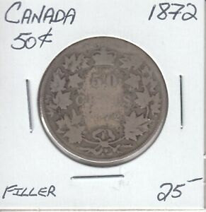 CANADA 50 CENTS 1872   FILLER