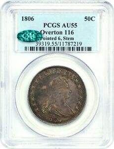 1806 50C PCGS/CAC AU55  POINTED 6 STEMS OVERTON 116  GREAT TYPE COIN