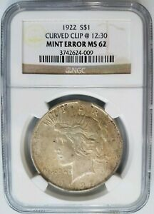 1922 SILVER PEACE DOLLAR NGC MS 62 PLANCHET RIM CLIP MINT ERROR CLIPPED CURVED