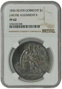 Click now to see the BUY IT NOW Price! 1836 GOBRECHT DOLLAR $ J 60 DIE ALIGNMENT II PF62 NGC 942531 1