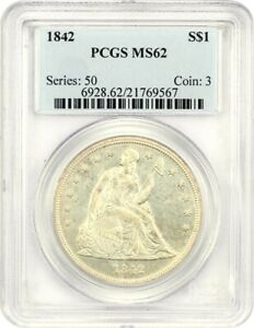 1842 $1 PCGS MS62   LOW MINTAGE DATE   LIBERTY SEATED DOLLAR   LOW MINTAGE DATE