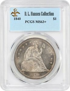 Click now to see the BUY IT NOW Price! 1840 $1 PCGS MS63  EX: D.L. HANSEN    DATE IN MINT STATE