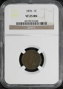 1876 INDIAN HEAD CENT NGC VF 25 BN