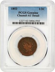 1853 1/2C PCGS AU DETAILS  CLEANED    BRAIDED HAIR HALF CENTS  1840 1857