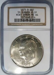 1971 D EISENHOWER DOLLAR IKE NGC MS 64 CURVED CLIP 5  CLIPPED MINT ERROR COIN