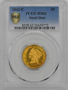 Click now to see the BUY IT NOW Price! 1842 C LIBERTY $5 PCGS MS 62