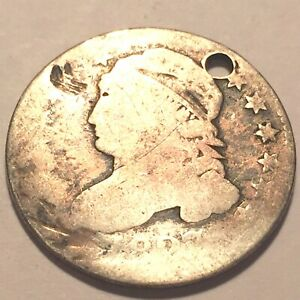 1827 LARGE SIZE CAPPED BUST DIME    HOLED