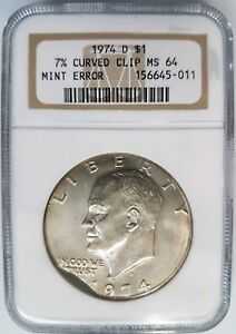 1974 D EISENHOWER DOLLAR IKE NGC MS 64 CURVED CLIP 7  CLIPPED MINT ERROR COIN