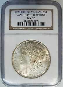 1921 MORGAN SILVER DOLLAR VAM 1D HOT 50 NGC MS 62 PITTED REVERSE MINT ERROR COIN