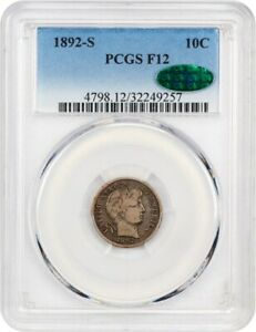1892 S 10C PCGS/CAC F12   BARBER DIME   BETTER S MINT