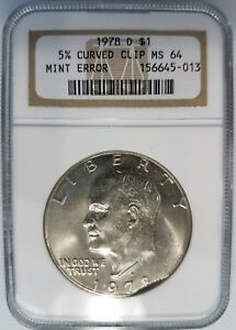 1978 D EISENHOWER DOLLAR IKE NGC MS 64 CURVED CLIP 5  CLIPPED MINT ERROR COIN