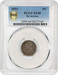 1853 10C PCGS XF40  NO ARROWS  LIBERTY SEATED DIME
