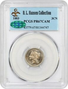 1883 3CN PCGS/CAC PR 67 CAM EX: D.L. HANSEN   BEAUTIFUL PROOF   3 CENT NICKEL