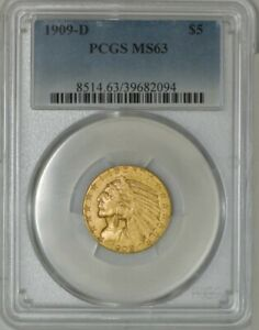 1909 D $5 GOLD INDIAN MS63 PCGS 943118 4