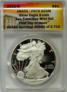 2012 S PROOF SILVER EAGLE FIRST DAY OF ISSUE ANACS PR70 DCAM FLAWLESS COIN