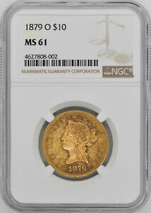 Click now to see the BUY IT NOW Price! 1879 O LIBERTY HEAD $10 NGC MS 61