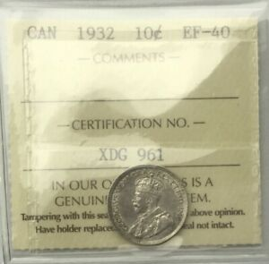 CANADA 1932  TEN CENTS  SILVER GEORGE V ICCS EF40 LUSTROUS LIGHT TONE TOUGH DATE