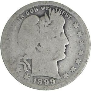 1899 BARBER QUARTER 90  SILVER ABOUT GOOD AG