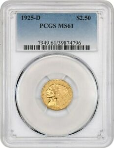1925 D $2 1/2 PCGS MS61   2.50 INDIAN GOLD COIN