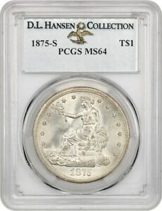 1875 S TRADE$ PCGS MS64 EX: D.L. HANSEN   LOVELY TYPE COIN   US TRADE DOLLAR