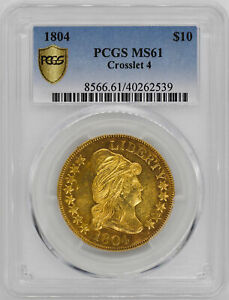Click now to see the BUY IT NOW Price! 1804 DRAPED BUST $10 PCGS MS 61