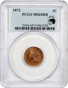 1872 1C PCGS MS65 RB  EAGLE EYE PHOTOSEAL  KEY DATE   INDIAN CENT   KEY DATE