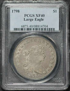 1798 DRAPED BUST DOLLAR LARGE EAGLE PCGS XF 40