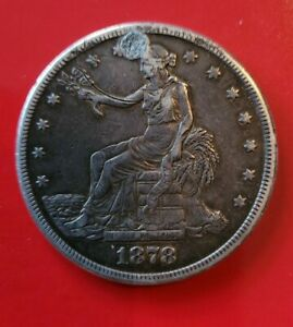 1878 S XF DETAILS LIBERTY SILVER TRADE DOLLAR HOLED