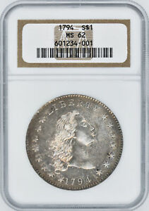1794 FLOWING HAIR $1 NGC MS 62