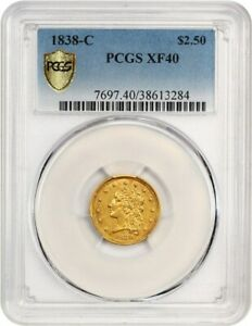 1838 C $2 1/2 PCGS XF40   POPULAR BRANCH MINT ISSUE   2.50 EARLY GOLD COIN