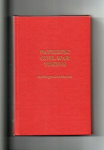 Click now to see the BUY IT NOW Price! PATRIOTIC CIVIL WAR TOKENS BY GEORGE AND MELVIN FULD   ILLUSTRATED   HARDCOVER