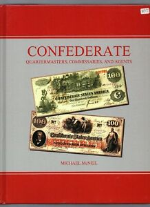 Click now to see the BUY IT NOW Price! CONFEDERATE QUARTERMASTERS COMMISSARIES AND AGENTS BY MICHAEL MCNEIL  2016