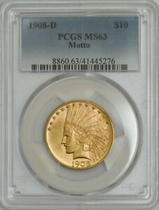1908 D $10 GOLD INDIAN MOTTO MS63 PCGS 943560 32