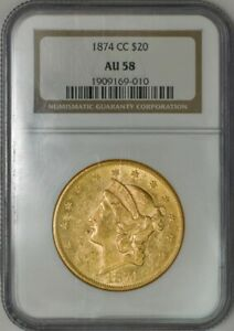 1874 CC $20 GOLD LIBERTY AU58 NGC 943460 1