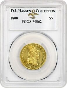 1800 $5 PCGS MS62 EX: D.L. HANSEN COLLECTION    EARLY HALF EAGLE