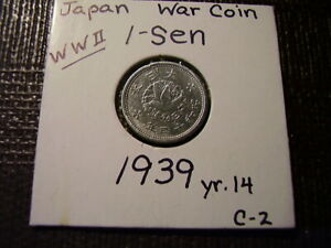 FROM OLD JAPAN  WW LL  WAR COIN    1 SEN     1939 YR.14   LOT C 2