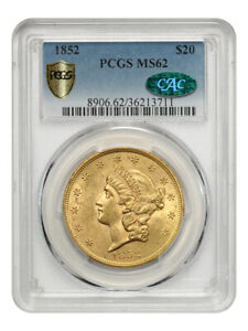 1852 $20 PCGS/CAC MS62   DESIRABLE TYPE 1 DOUBLE EAGLE