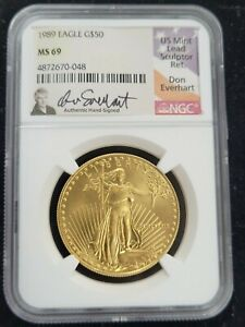 1989 AMERICAN GOLD EAGLE AGE G$50 NGC MS 69 HAND SIGNED DON EVERHART SIGNATURE