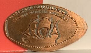 CABRILLO NATIONAL MONUMENT OLD SAILING SHIP ELONGATED PRESSED PENNY