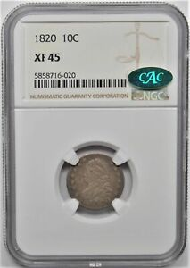 1820 CAPPED BUST DIME 10C NGC XF 45 CAC