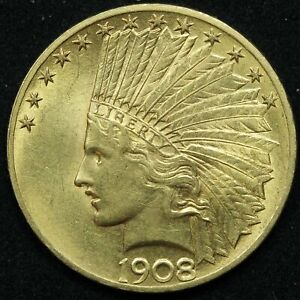 1908 INDIAN HEAD $10 GOLD EAGLE COIN W/ MOTTO