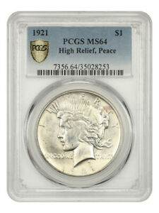 1921 PEACE $1 PCGS MS64    FIRST YEAR ISSUE   PEACE SILVER DOLLAR