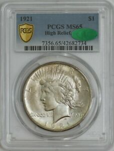 1921 PEACE DOLLAR $ HIGH RELIEF MS65 PCGS SECURE CAC 944287 23