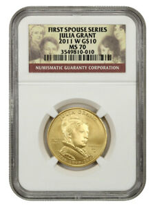 2011 W JULIA GRANT $10 NGC MS70   FIRST SPOUSE .999 GOLD