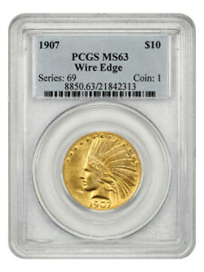 Click now to see the BUY IT NOW Price! 1907 WIRE EDGE $10 PCGS MS63   INDIAN EAGLE   GOLD COIN    ISSUE
